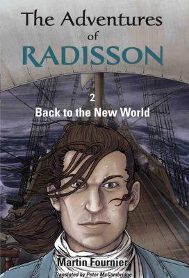 The Adventures of Radisson 2