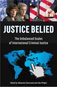 Justice Belied