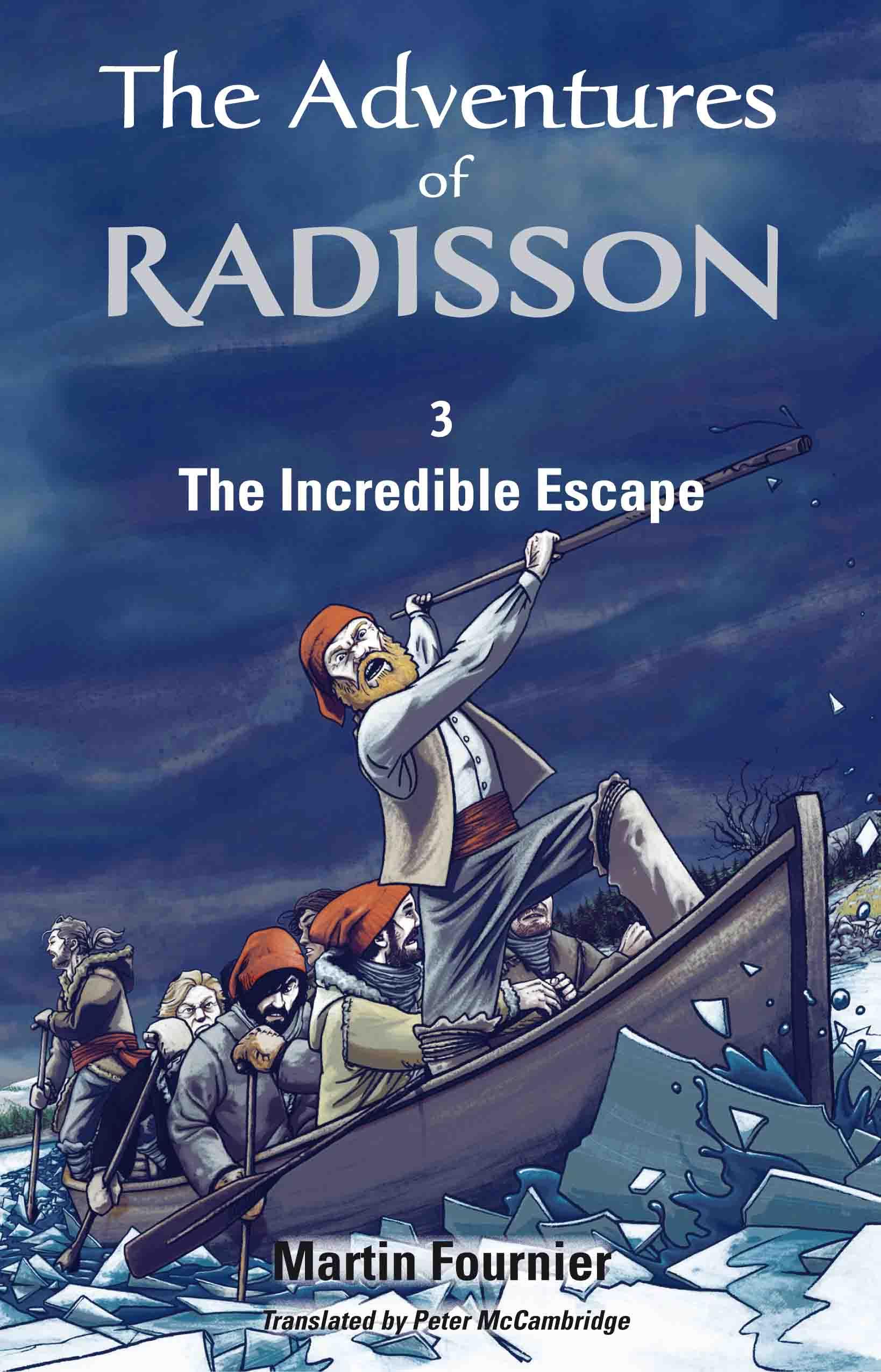 The Adventures of Radisson 3