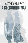 A Beckoning War cover  low res