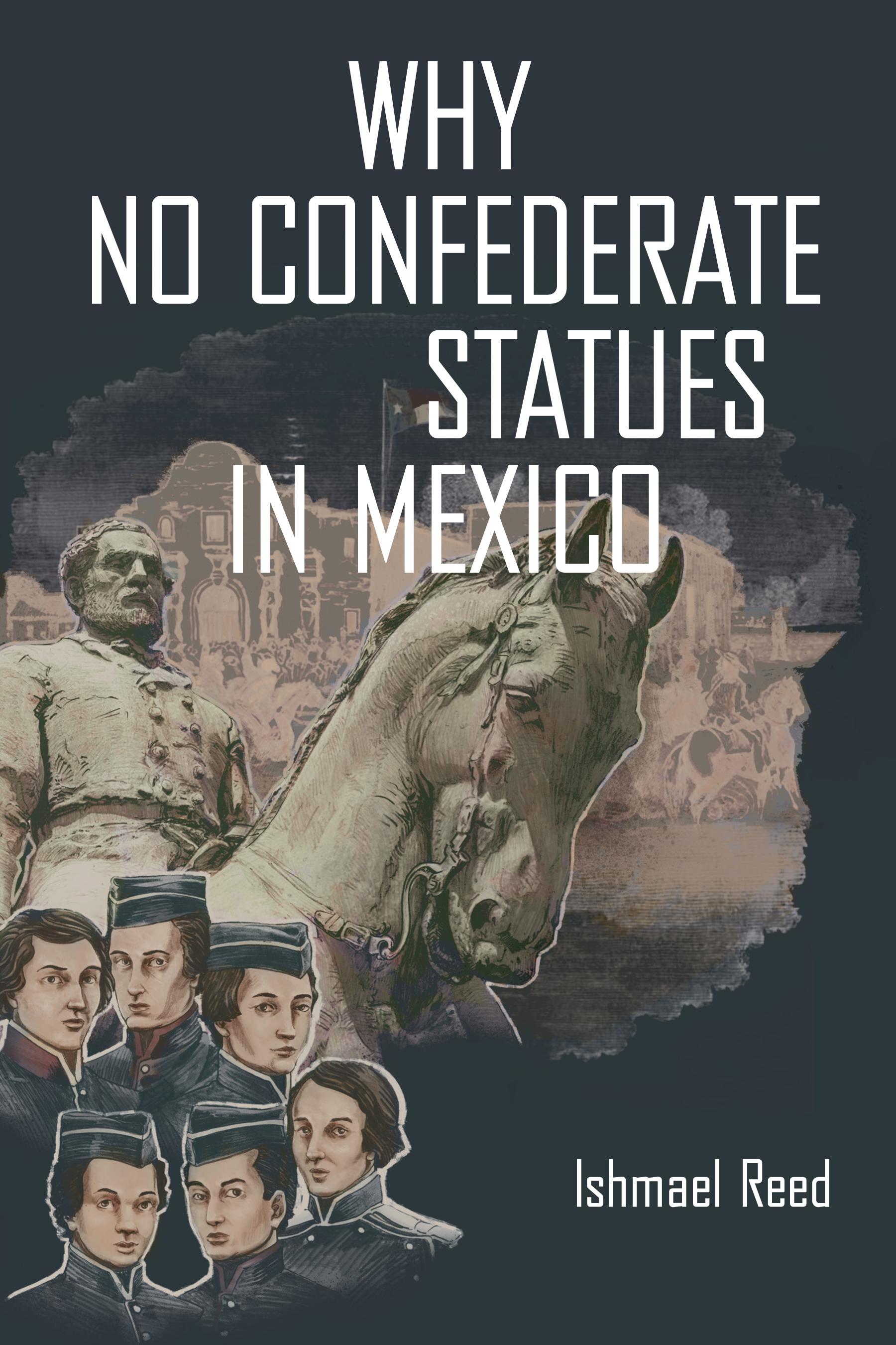 Why No Confederate Statues in Mexico - Baraka Books